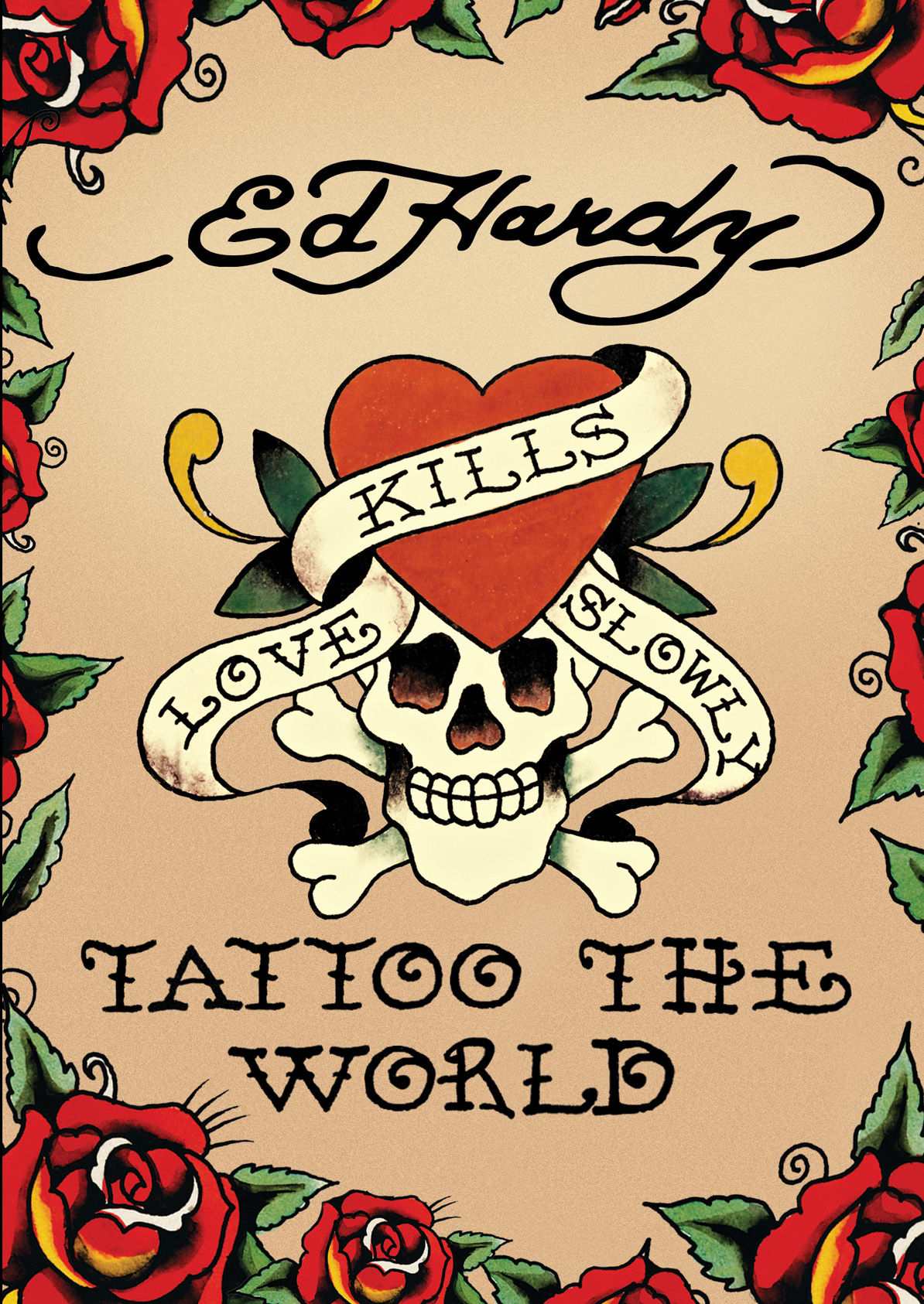 ed hardy tattoo the world an intimate glimpse into the life of a cultural phenomenon new. Black Bedroom Furniture Sets. Home Design Ideas